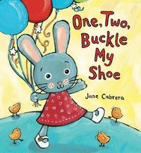 One, Two, Buckle My Shoe by Jane Cabrera