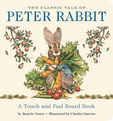 Peter Rabbit Touch & Feel Board Book by Beatrix Potter