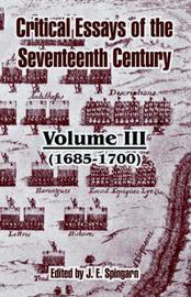 Critical Essays of the Seventeenth Century: Volume III (1685-1700) image
