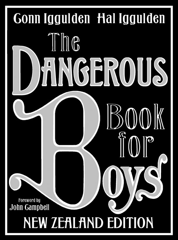 The Dangerous Book for Boys (NZ Edition) by Conn Iggulden image
