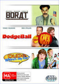Dude, Where's My Car? / DodgeBall / Borat on DVD