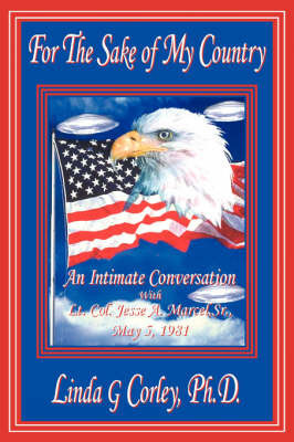 For The Sake of My Country by Linda G. Corley Ph.D.