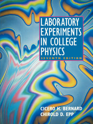 Laboratory Experiments in College Physics by Chirold D. Epp