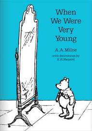 When We Were Very Young by A.A. Milne