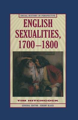 English Sexualities, 1700-1800 by Tim Hitchcock