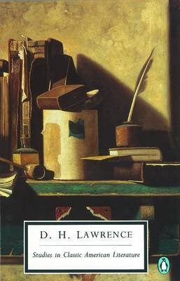 Studies in Classic American Literature by D.H. Lawrence
