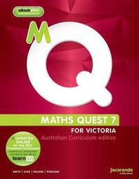 Maths Quest 7 for Victoria Australian Curriculum Edition & LearnON by Catherine Smith