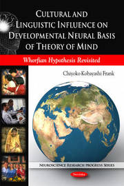 Cultural and Linguistic Influence on Developmental Neural Basis of Theory of Mind by Chiyoko Kobayashi Frank image