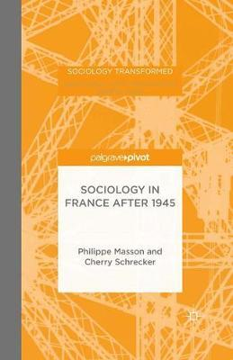 Sociology in France after 1945 by P. Masson