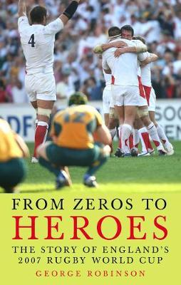 From Zeros to Heroes by George Robinson image