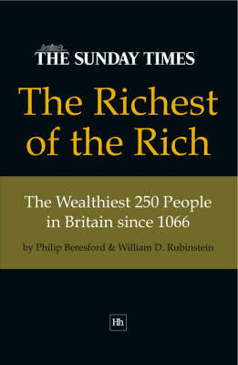 The Richest of the Rich by Philip Beresford