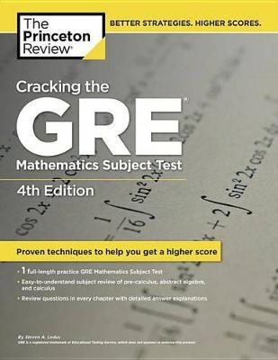 Cracking The Gre Mathematics Subject Test, 4Th Edition by Princeton Review
