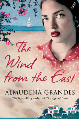 The Wind from the East by Almudena Grandes image