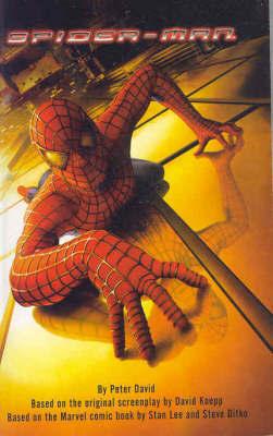 """Spider-Man"": A Novelization by Peter David"