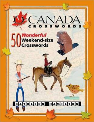 O Canada Crosswords: Book 7 by Kathleen Hamilton image