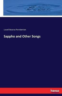 Sappho and Other Songs by Lovell Bearse Pemberton image