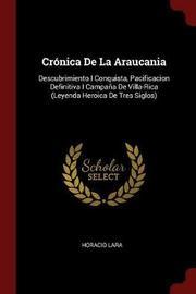 Cronica de la Araucania by Horacio Lara image