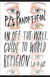 Pz's Panopticon by Paul F.M. Zahl