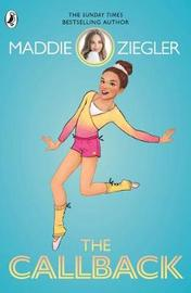The Callback by Maddie Ziegler