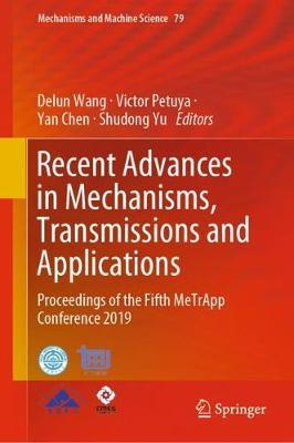 Recent Advances in Mechanisms, Transmissions and Applications