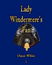 Lady Windermere's Fan by Oscar Wilde image