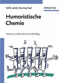 Humoristische Chemie: Heiteres aus dem Wissenschaftsalltag image