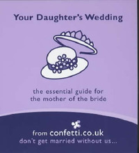 Your Daughter's Wedding: Tips for the Mother of the Bride by Confetti image