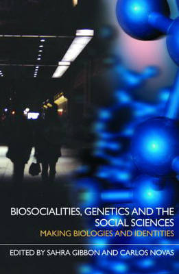 Biosocialities, Genetics and the Social Sciences image