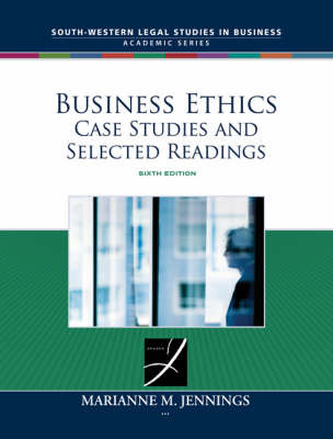 Business Ethics: Case Studies and Selected Readings by Marianne Moody Jennings image