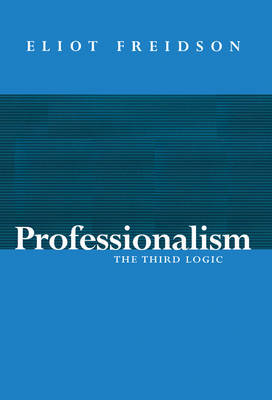 Professionalism by Eliot Freidson image