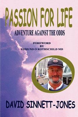 Passion for Life: Adventure Against the Odds by David Sinnett-Jones image
