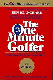 The One Minute Golfer by Ken Blanchard