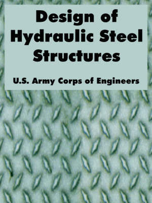 Design of Hydraulic Steel Structures by U.S. Army Corps of Engineers image