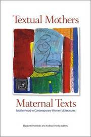 Textual Mothers/Maternal Texts image