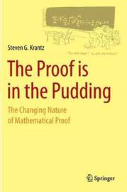 The Proof is in the Pudding by Steven G Krantz