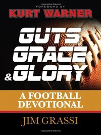 Guts, Grace, & Glory by Jim Grassi image