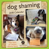 Dog Shaming 2018 Wall Calendar by Pascale Lemire