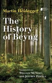 The History of Beyng by Martin Heidegger