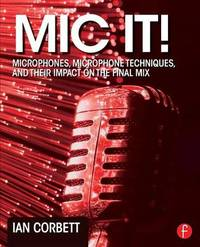 Mic It! by Ian Corbett