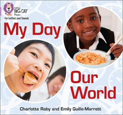 My Day, Our World by Emily Guille-Marrett