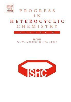Progress in Heterocyclic Chemistry: Volume 18