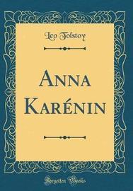 Anna Karenin (Classic Reprint) by Leo Tolstoy image