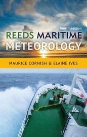 Reeds Maritime Meteorology by Elaine Ives