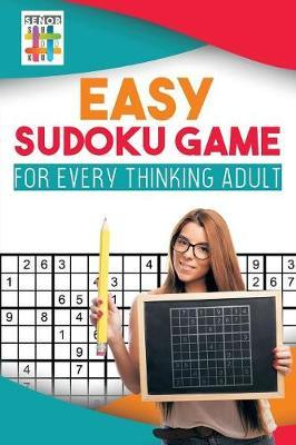 Easy Sudoku Game for Every Thinking Adult by Senor Sudoku
