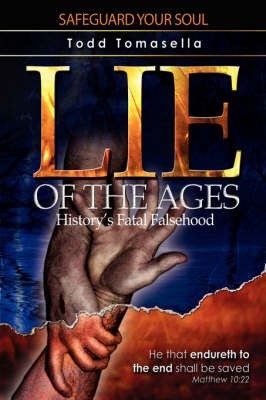 Lie of the Ages by Todd Tomasella image