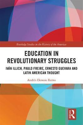Education in Revolutionary Struggles by Andres Donoso Romo