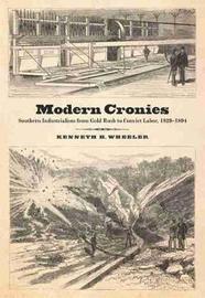 Modern Cronies by Kenneth H. Wheeler