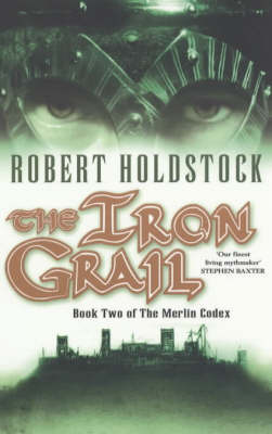 The Iron Grail by Robert Holdstock image