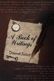 A Book of Writings by Deborah Kellett image