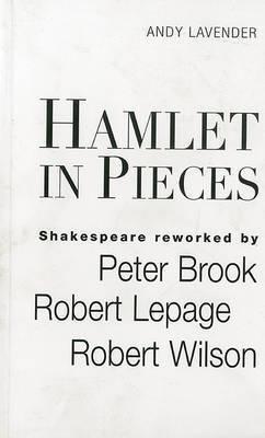 Hamlet in Pieces by Lavender